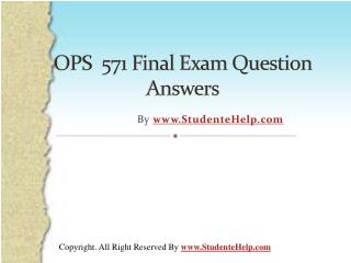 OPS 571 Final Exam Latest UOP Complete Course Tutorials