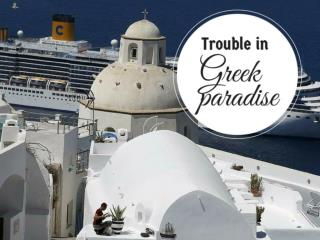 Trouble in Greek paradise