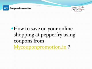 Save on Pepperfry- Mycouponpromotion
