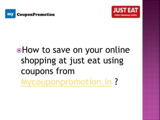 How to get discount on justeat via Mycouponpromotion