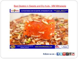 Best Dealers in Sweets and Dry fruits - MM Mithaiwala