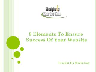 8 Elements To Ensure Success Of Your Website