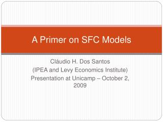 A Primer on SFC Models