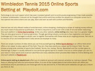 Wimbledon Tennis 2015 Online Sports Betting at Playdoit.com