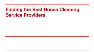 Finding the Best House Cleaning Service Providers