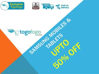 Refurbished Samsung Mobiles - Upto 50% Off on Togofogo.com