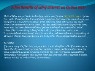 A few Benefits of using Internet via Optical Fiber