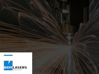 BRM Lasers - A Leading supplier of laser machines