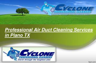 Professional Air Duct Cleaning Services in Plano TX