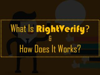 What is Right Verify & How does it works?