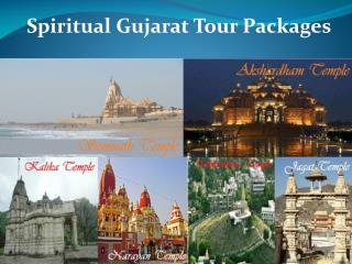 Spiritual Gujarat Tour Packages - G4WD