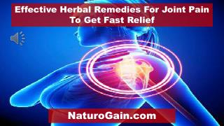 Effective Herbal Remedies For Joint Pain To Get Fast Relief