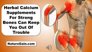 Herbal Calcium Supplements For Strong Bones Can Keep You Out