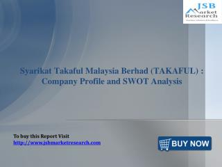Syarikat Takaful Malaysia Berhad Company Profile