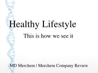 MD Merchem - Healthier Diet