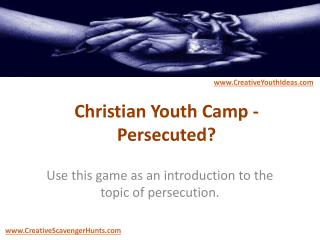 Christian Youth Camp - Persecuted?