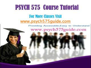 PSYCH 575 Course/PSYCH575guidedotcom