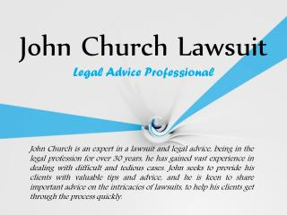 John Church Lawsuit and Legal Advice Professional