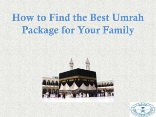 How to Find the Best Umrah Package for Your Family