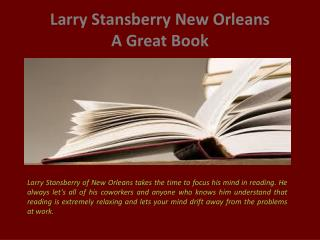 Larry Stansberry New Orleans_A Great Book