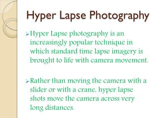 Hyper Lapse Photography