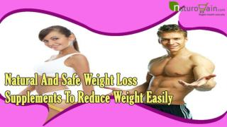 Natural And Safe Weight Loss Supplements To Reduce Weight