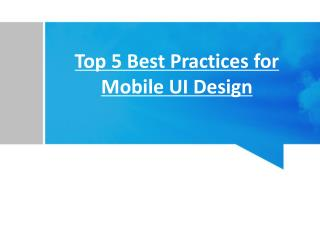 Top 5 Best Practices for Mobile UI Design