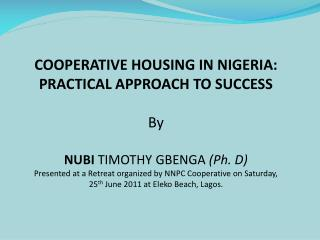 COOPERATIVE HOUSING IN NIGERIA: PRACTICAL APPROACH TO SUCCES