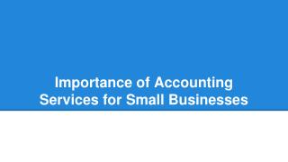 Importance of Accounting Services for Small Businesses