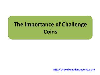 The Importance of Challenge Coins