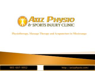 Physiotherapy| Massage Therapy|Acupuncture| Mississauga