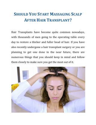 Should You Start Massaging Scalp After Hair Transplant?