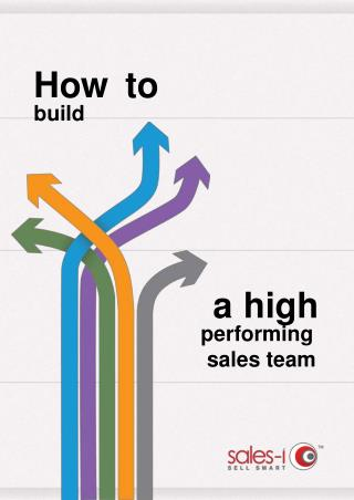 How To Build A High Performance Sales Team