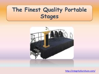 The Finest Quality Portable Stages
