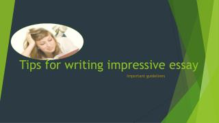 Get tips to write effective essay