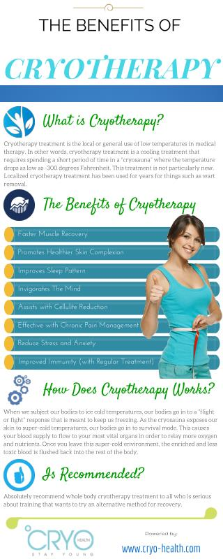 THE BENEFITS OF CRYOTHERAPY