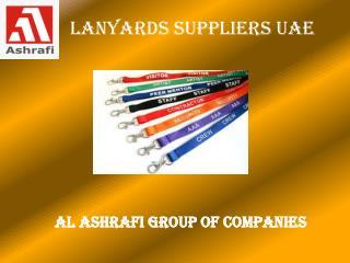 Lanyards Suppliers, UAE   Al Ashrafi Group Of Companies