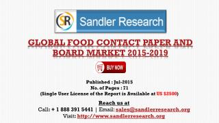 Global Food Contact Paper and Board Market Growth to 2019 Fo
