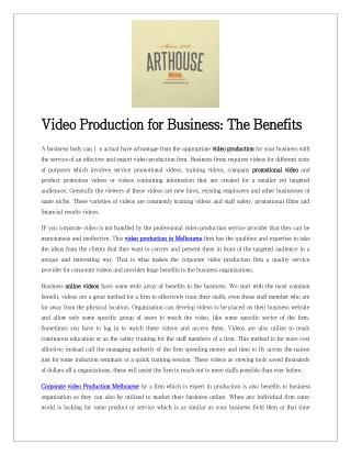 Video Production for Business: The Benefits
