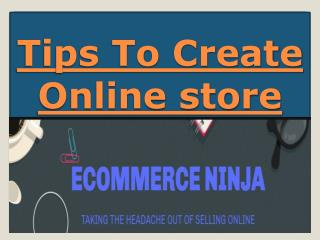 Tips To Create Online store