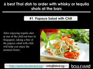 6 best Thai dish to order with whisky or tequila shots at th