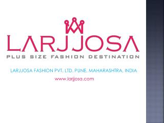 Buy Plus Size Women Clothing Online India | Larjjosa