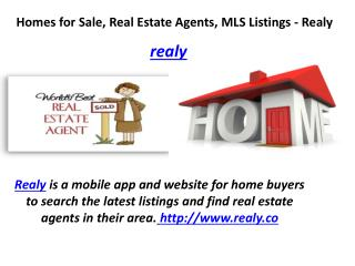 Realy Homes for Sale, Real Estate Agents, MLS Listings