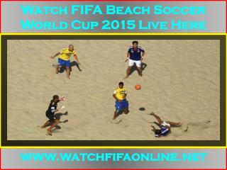 Live 2015 FIFA Beach Soccer World Cup Broadcast