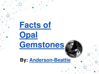 Facts of Opal Gemstone