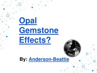 Opal Gemstone Effects