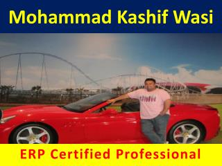 Mohammad Kashif Wasi - ERP Certified Professional