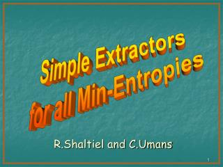 Simple Extractors  for all Min-Entropies