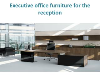 Executive Office Furniture For The Reception