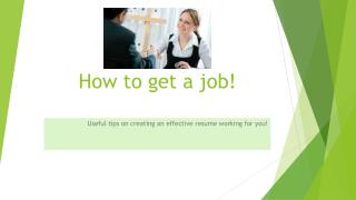 How to get a job!